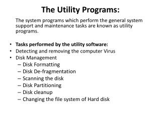 The Utility Programs: