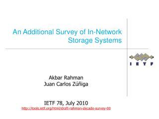 Akbar Rahman Juan Carlos  Zúñiga IETF 78, July 2010 http://tools.ietf.org/html/draft-rahman-decade-survey-00