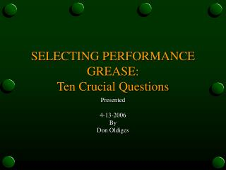 selecting performance grease:  ten crucial questions