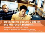 developing secure code on the microsoft platform