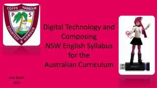 Digital Technology and Composing NSW English Syllabus for the   Australian Curriculum