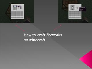 How to craft fireworks on  minecraft