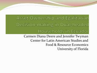 Asset Ownership and Egalitarian Decision-making in Dual-headed Households in Ecuador