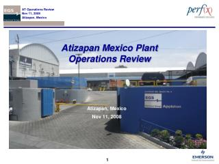 Atizapan Mexico Plant Operations Review