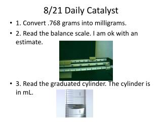 8/21 Daily Catalyst
