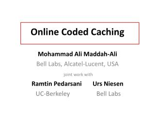 Online Coded Caching