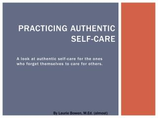 Practicing authentic self-care