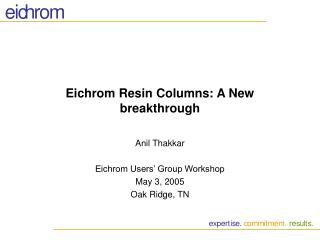 eichrom resin columns: a new breakthrough