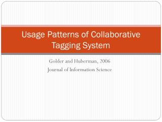 Usage Patterns of Collaborative Tagging System