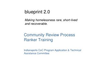 Community Review Process Ranker Training Indianapolis  CoC  Program Application & Technical Assistance Committee