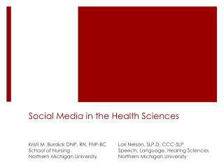 Social Media in the Health Sciences