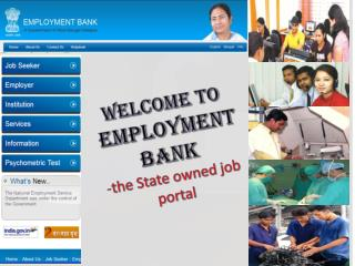 Welcome to Employment Bank - the State owned job portal