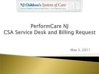 PerformCare NJ CSA Service Desk and Billing Request