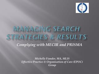 Managing Search Strategies &  Results