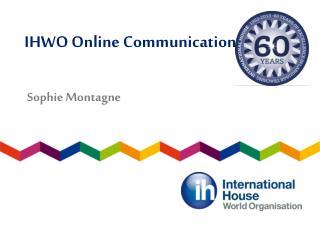 IHWO Online Communications