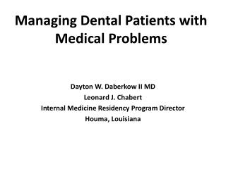 Managing Dental Patients with Medical Problems
