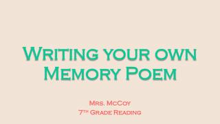 Writing your own Memory Poem
