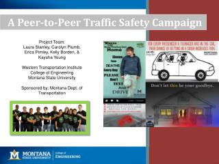 A  Peer-to-Peer Traffic Safety Campaign