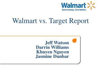 Walmart vs. Target Report