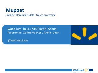 Wang Lam, Lu Liu, STS Prasad,  Anand Rajaraman ,  Zoheb Vacheri ,  AnHai  Doan @ WalmartLabs