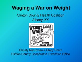 Waging a War on Weight