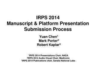 IRPS 2014 Manuscript & Platform Presentation Submission Process