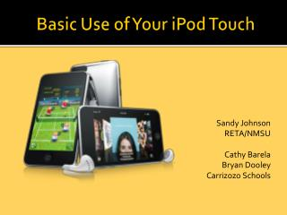 Basic  Use  of Your iPod Touch