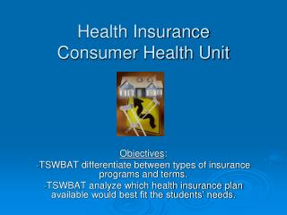 Health Insurance Consumer Health Unit