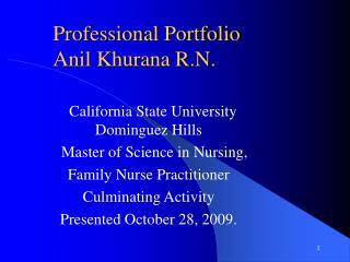 professional portfolio anil khurana r.n.