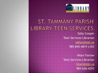 St. Tammany Parish Library Teen Services