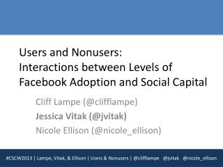 Users and Nonusers:  Interactions between Levels of Facebook Adoption and Social Capital
