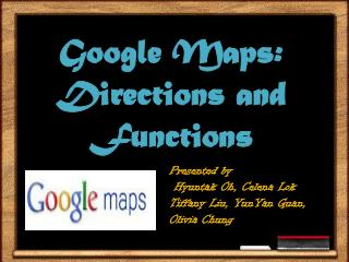 Google Maps: Directions and Functions