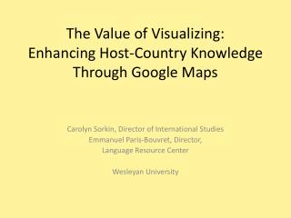 The Value of Visualizing: Enhancing Host-Country Knowledge Through Google Maps