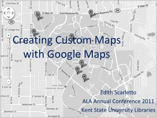 Creating Custom Maps with Google Maps