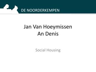 Jan Van Hoeymissen An Denis