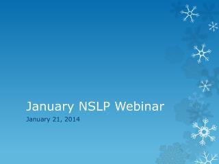 January NSLP Webinar
