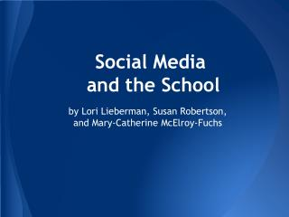 Social Media  and the School