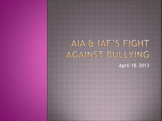 AIA & IAF's Fight Against bullying