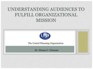 Understanding Audiences to Fulfill Organizational Mission