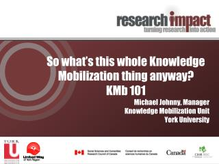 So what's this whole Knowledge Mobilization thing anyway?  KMb  101