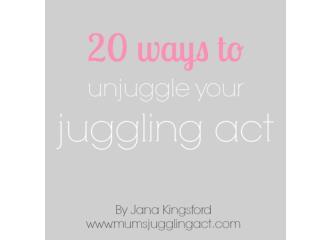 Mums Juggling Act