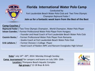 Date /   July 14 th  - 20 th ,  2014   Monday through Sunday