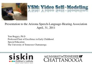 Presentation to the Arizona Speech-Language-Hearing Association April, 31, 2011