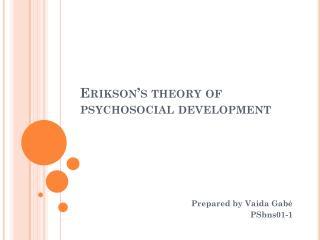 Erikson�s theory of psychosocial development