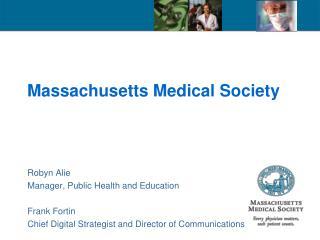Massachusetts Medical Society