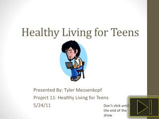 Healthy Living for Teens