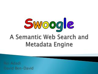 A Semantic Web Search and Metadata Engine