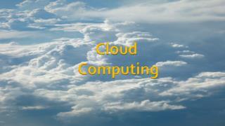 Cloud Computing ?
