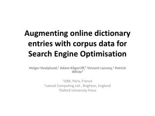 Augmenting online dictionary entries with corpus data for  Search Engine  Optimisation
