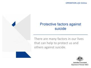 Protective factors against suicide